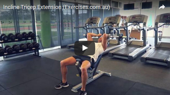 Incline Tricep Extension