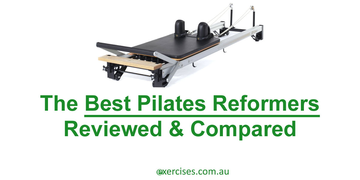 3 Best Pilates Reformers Australia 2020 [Reviewed & Compared]